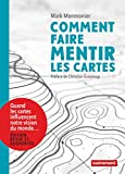 Comment faire mentir les cartes | Monmonier, Mark Stephen (1943-....)