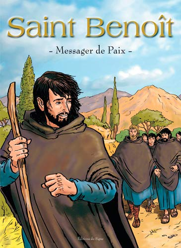 Saint Benoit : Messager de Paix