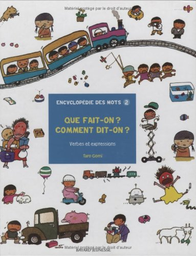 Que fait-on ? Comment dit-on ? : Verbes et expressions