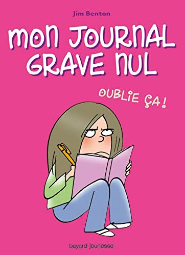 Mon journal grave nul, Tome 1