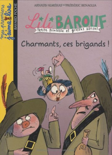 Lili Barouf : Charmants, ces brigands !