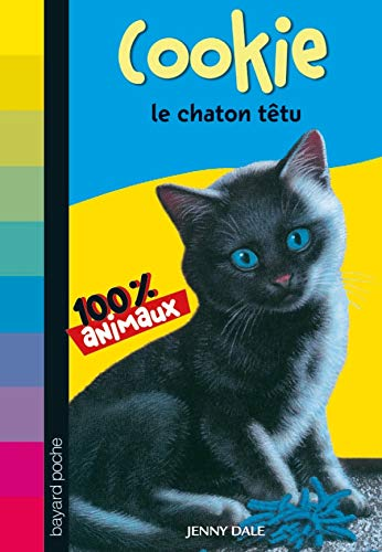 Cookie, le chaton têtu