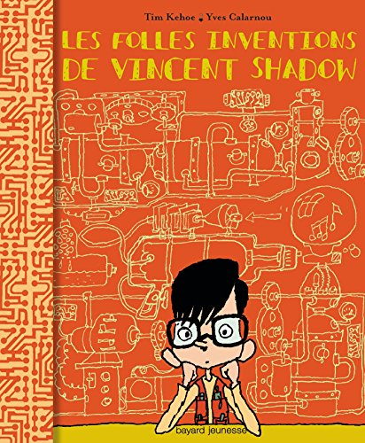 Les folles inventions de Vincent Shadow