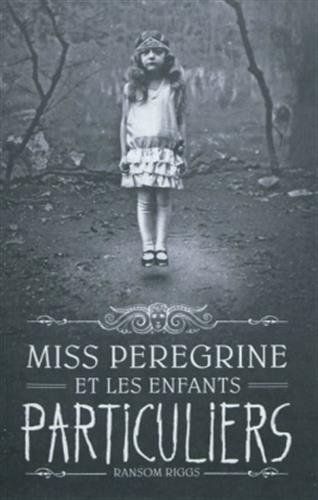 Miss Perigrine'S Home for Peculiar Children - Avril2012