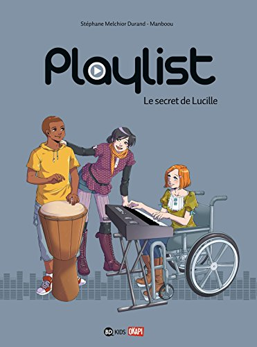 Playlist T01 Le secret de Lucille