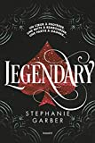 Legendary | Garber, Stephanie. Auteur