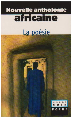 Nouvelle Anthologie Africaine : II Poesie
