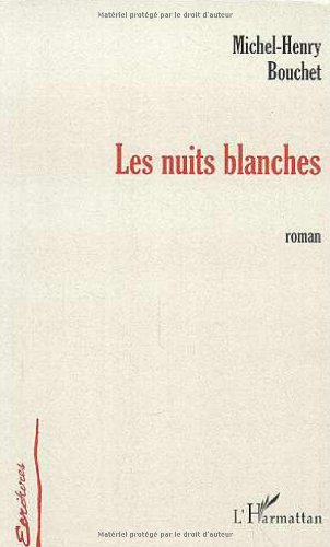 Nuits Blanches (les)