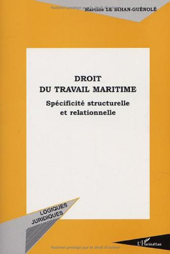 Droit du travail maritime. specificite structurelle et relationnelle