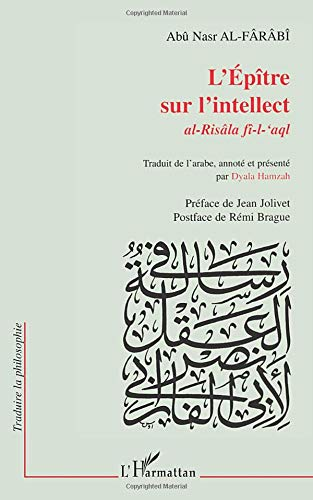 Epitre sur l'intellect (l' ) al-risala fi-l-aql