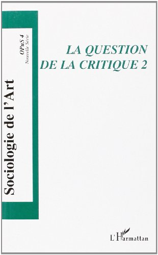 La question de la critique. : Tome 2
