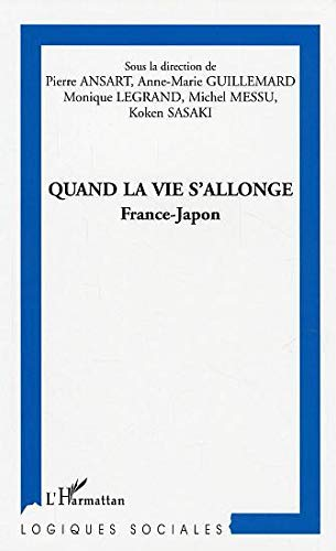 Quand la vie s'allonge : France-Japon
