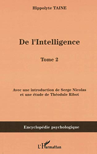 De l'intelligence : Tome 2
