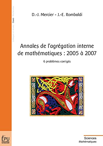 Annales de l'Agregation Interne de Mathematiques : 2005 a 2007
