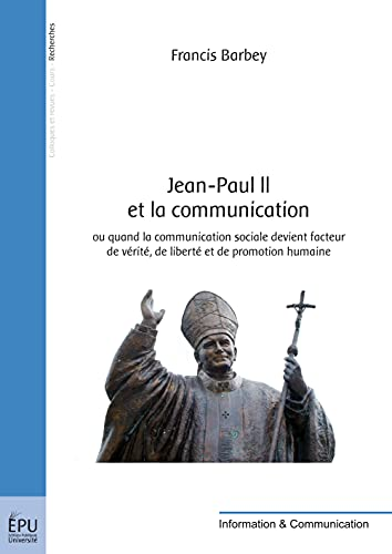 Jean-Paul II et la communication