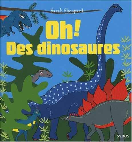 Pack Oh ! Des dinosaures