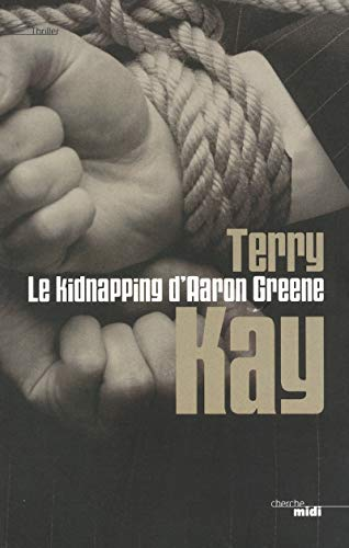 Le kidnapping d'Aaron Greene