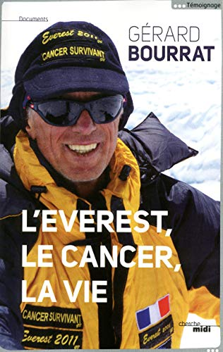 L'Everest, le cancer, la vie