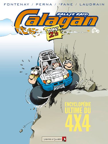 Calagan, Tome 2,5 : Encyclopédie ultime du 4x4