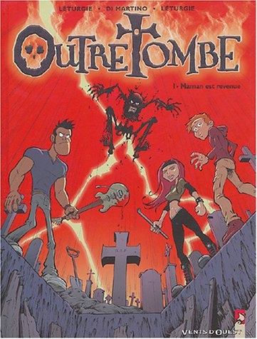 Outre tombe, tome 1 Maman est revenue