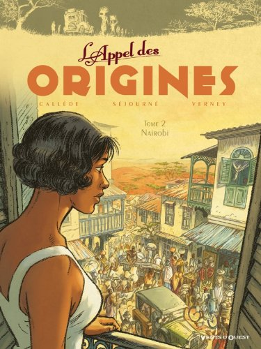 L'appel des origines, Tome 2 :