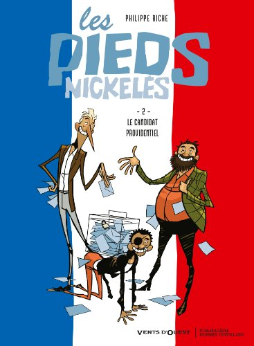 Les Pieds nickelés, Tome 2 : Le candidat providentiel