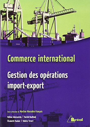 Commerce international : Gestion des opérations import-export