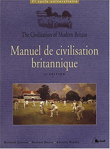 Manuel de civilisation britannique : 1er cycle universitaire