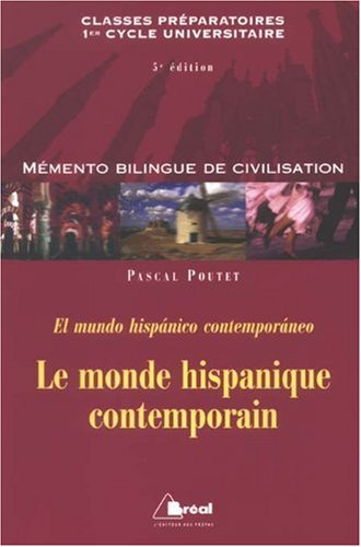 Le monde hispanique contemporain