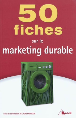 50 fiches sur le marketing durable