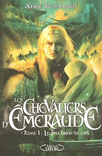 Les Chevaliers d'Emeraude, Tome 1