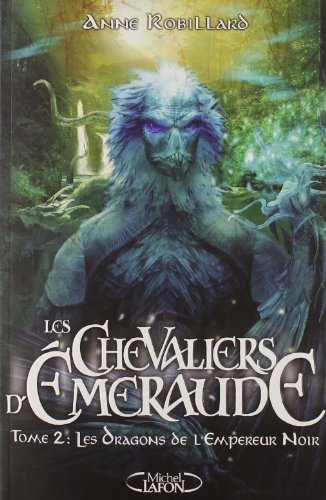 Les Chevaliers d'Emeraude, Tome 2