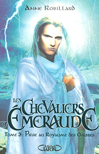 Les Chevaliers d'Emeraude, Tome 3