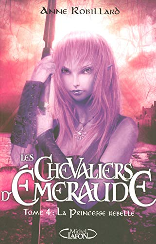 Les Chevaliers d'Emeraude, Tome 4