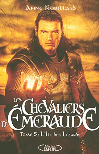 Les Chevaliers d'Emeraude, Tome 5