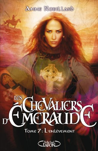 Les Chevaliers d'Emeraude, Tome 7