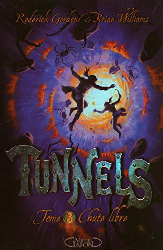 Tunnels, Tome 3