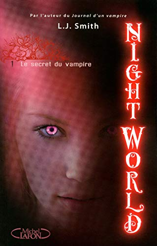 secret du vampire (Le) | Smith, Lisa Jane. Auteur