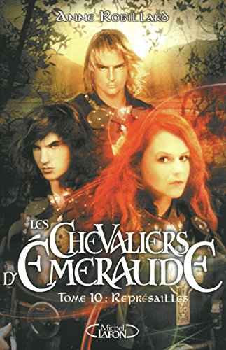 Les Chevaliers d'Emeraude, Tome 10