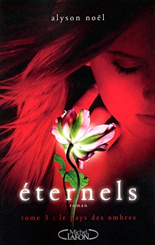 Eternels, Tome 3