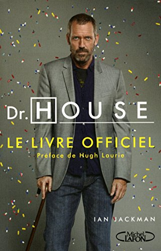 Dr House, le livre officiel