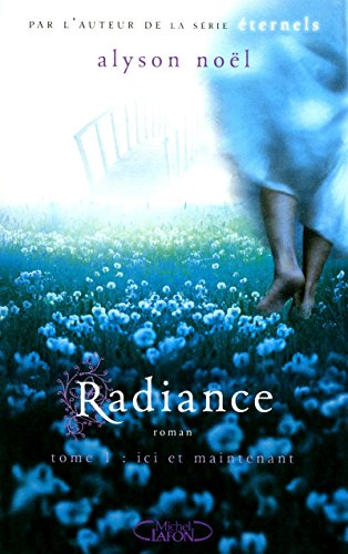 Radiance, Tome 1