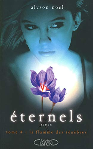 Eternels, Tome 4
