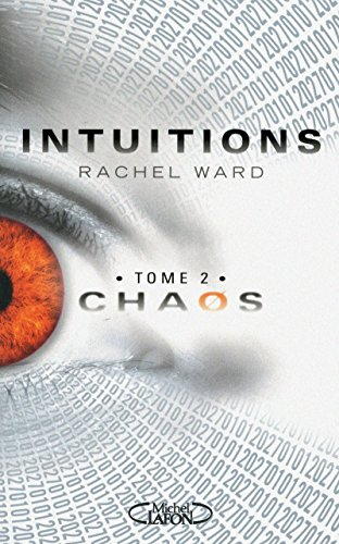 Intuitions, Tome 2