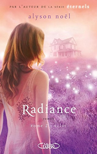 Radiance, Tome 2