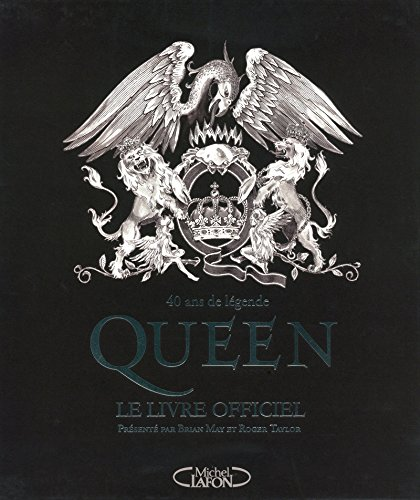 Queen : Le livre officiel