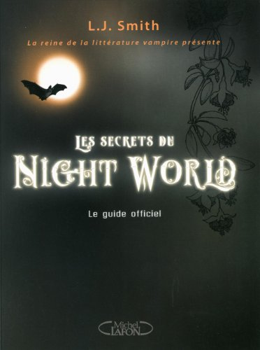 Les secrets du night world le guide officiel
