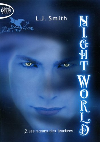 Night World, Tome 2 :