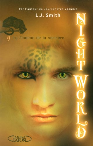 Night World, Tome : La flamme de la sorcière
