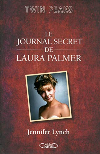 Le journal secret de Laura Palmer / Jennifer Lynch ; traduit de l'anglais (États-Unis).